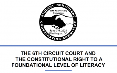 THE 6TH CIRCUIT COURT AND THE CONSTITUTIONAL RIGHT TO A FOUNDATIONAL LEVEL OF LITERACY